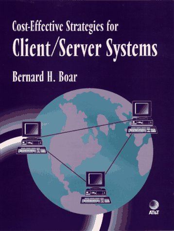Cost-Effective Strategies for Client/Server Systems