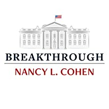 Breakthrough: The Making of America's First Woman President Audiobook by Nancy L. Cohen Narrated by Randye Kaye