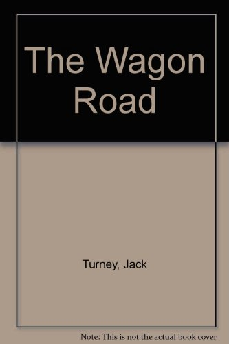 The Wagon Road