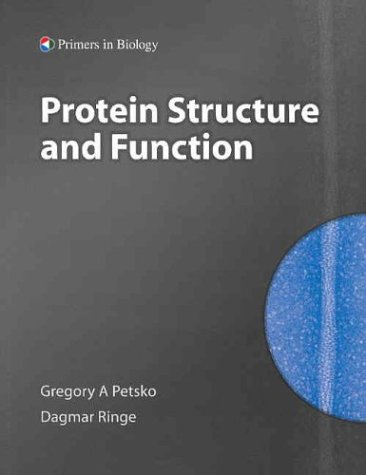 Protein Stucture and Function (Primers in Biology)...