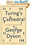 Turing's Cathedral: The Origins of th...