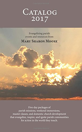 Catalog 2017: Parish Events and Resources from Mary Sharon Moore