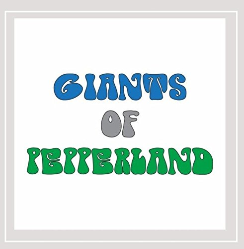 Giants of Pepperland - Giants of Pepperland