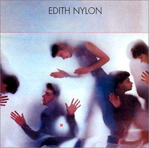 NYLONS - Edith Nylon + 5 titres bonus - Zortam Music