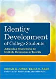 img - for Identity Development of College Students: Advancing Frameworks for Multiple Dimensions of Identity book / textbook / text book