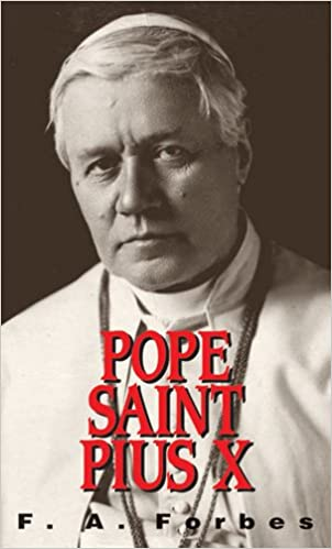 Pope St Pius X By FA Forbes Review