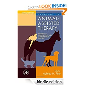 Handbook on Animal-Assisted Therapy, Second Edition: Theoretical Foundations and Guidelines for Practice