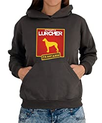 IF IT IS NOT A Lurcher . IT'S A DOG ! Womens Hoodie