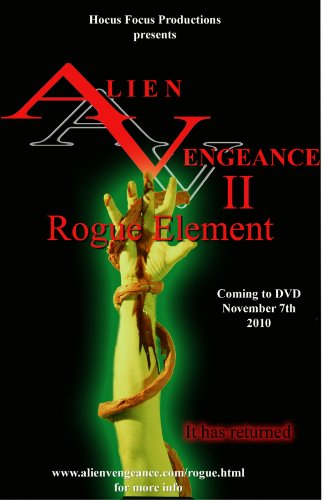 Alien Vengeance II: Rogue Element movie