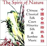 Image of The Spirit of Nature: Traditional Chinese Music