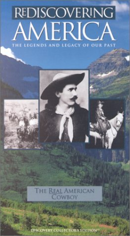 Rediscovering America - The Real American Cowboy [VHS]