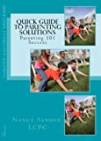 img - for The Quick Guide to Successful Parenting Solutiuons book / textbook / text book