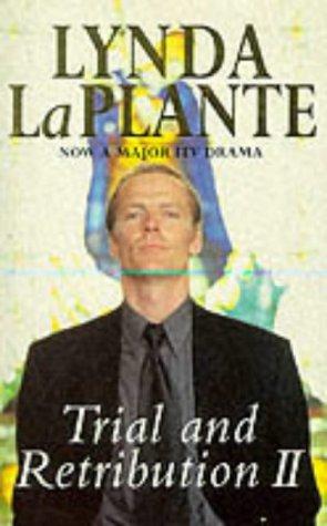 Trial and Retribution II (No. 2), Lynda La Plante