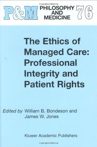 The Ethics of Managed Care: Professional Integrity and Patient Rights (Philosophy and Medicine)