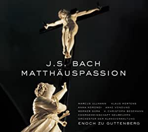 Johann Sebastian Bach: Matthäuspassion (Gesamtaufnahme)