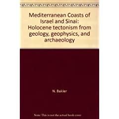 Mediterranean Coasts of Israel and Sinai: Holocene Tectonism from Geology, Geophysics, and Archaeology