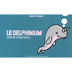 Le Delphinium contre le Dentignac