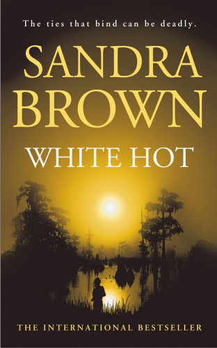 Sandra Brown - White Hot (English Edition)