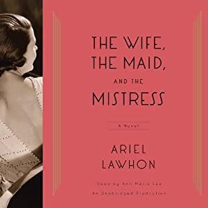 The Wife, the Maid, and the Mistress Audiobook