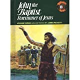 John the Baptist: Forerunner of Jesus (Biblearn Series)