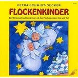 Flockenkinder: Ein Winterweihnachtsmärchen mit den Flockenkindern Kris und Tall. Für Kinder ab 3 Jahren