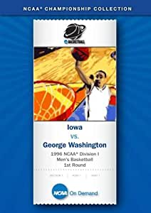 1996 NCAA(r) Division I Men's Basketball 1st Round - Iowa vs. George Washington
