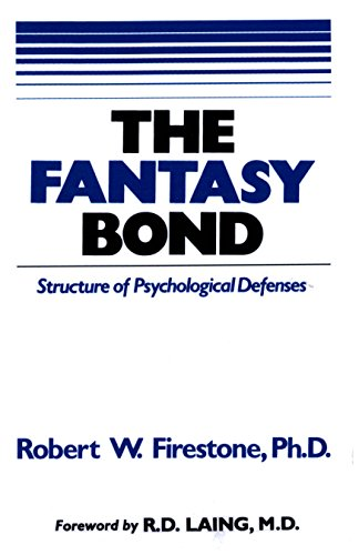 the-fantasy-bond-structure-of-psychological-defenses-english-edition
