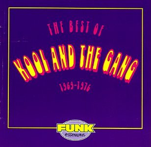 Kool & The Gang - The Best of Kool & the Gang 1969-1976 - Zortam Music