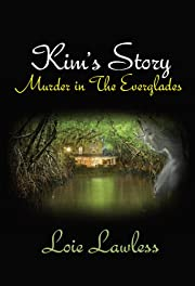 Kim's Story: Murder in the Everglades (The Everglades Series)