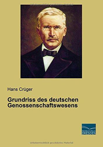 Grundriss Des Deutschen Genossenschaftswesens (German Edition)