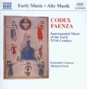 Codex Faenza (Instrumentalmusik des frühen 15. Jahrhunderts)