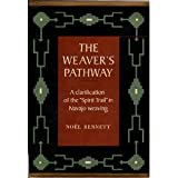 img - for The Weaver's Pathway: A Clarification of the