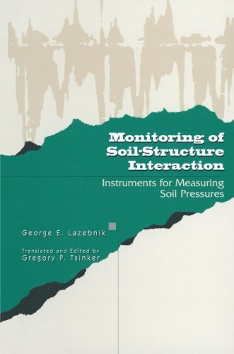 Monitoring of Soil-Structure Interaction: Instruments for Measuring Soil Pressures