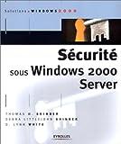 echange, troc Thomas W. Shinder, Debra LittleJohn Shinder, Lynn D. White - Sécurité sous Windows 2000 Server