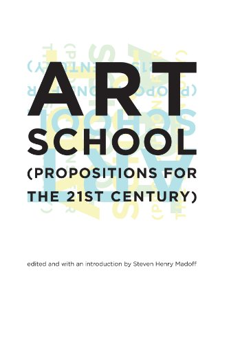 Download Art School: (Propositions for the 21st Century)
