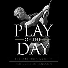 Play of the Day Audiobook by Per-Ulrik Johansson Narrated by Sean Michael Smith
