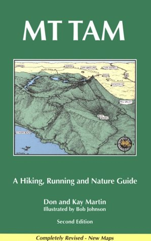 Mt. Tam: A Hiking, Running, And Nature Guide