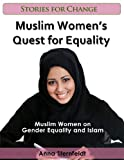 Muslim Womens Quest for Equality (Stories for Change)