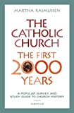 img - for The Catholic Church:The First 2000 Years book / textbook / text book
