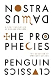 The Prophecies: A Dual-Language Edition with Parallel Text (English and French Edition) (0143106759) by Nostradamus