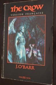 The Crow, tome 1 par James O\'Barr