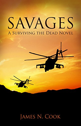 Savages (Surviving the Dead Book 6)