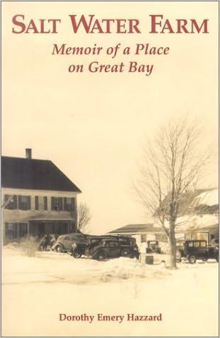 Salt Water Farm: Memoir of a Place on Great Bay