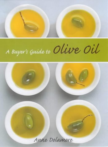 The Buyer's Guide to Olive Oil