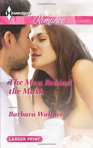 Image of The Man Behind the Mask (Harlequin Romance)