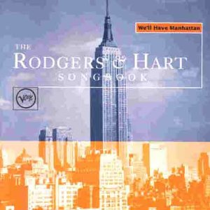 We'll Have Manhattan The Rodgers & Hart Songbook
