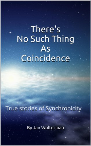 There's No Such Thing As Coincidence: True stories of Synchronicity PDF