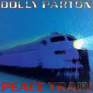 Dolly Parton - Peace Train - YouTube