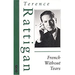 French Without Tears - Terence Rattigan