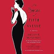 The Swans of Fifth Avenue: A Novel | Melanie Benjamin